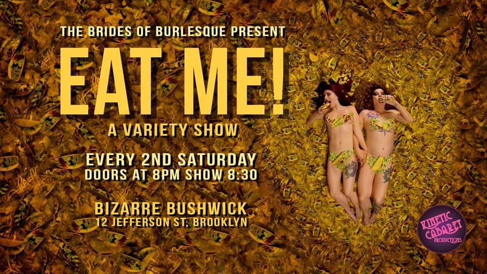 EAT ME! A Variety Show: September Eats