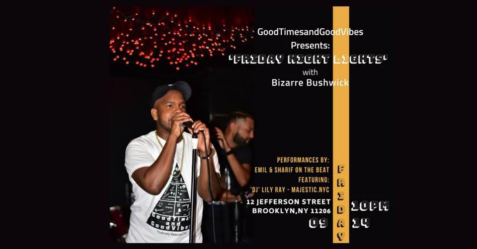 GoodTimesandGoodVibes Presents: Friday Night Lights