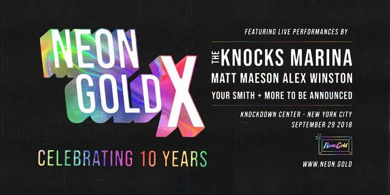 Neon Gold X: 10 Year Anniversary