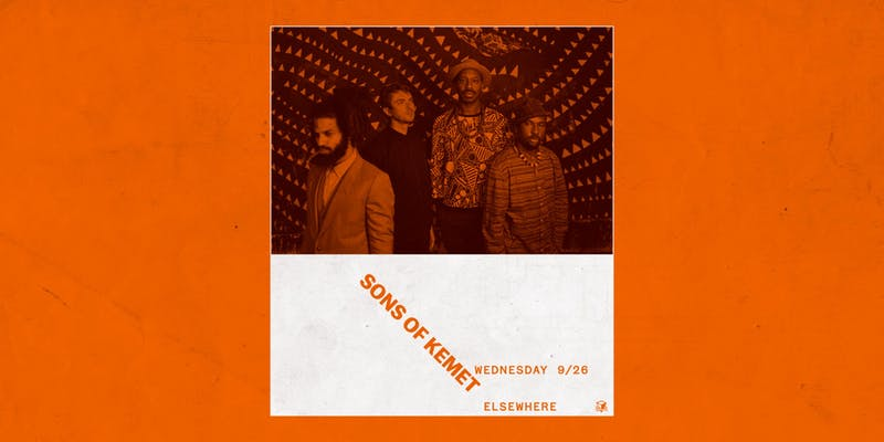 Sons of Kemet at Elsewhere