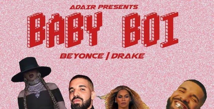 Baby Boi: Beyonce vs. Drake