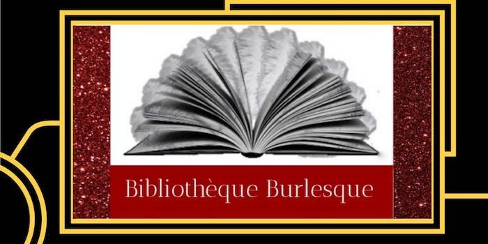 Bibliotheque Burlesque Presents: ShakesBARE