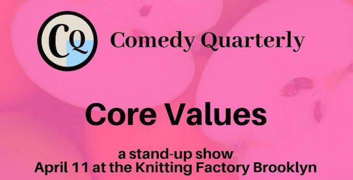 Comedy Quarterly: Core Values