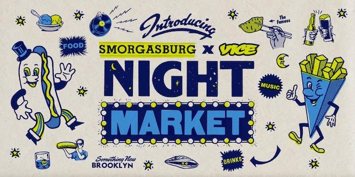 Smorgasburg x VICE Night Market 2019