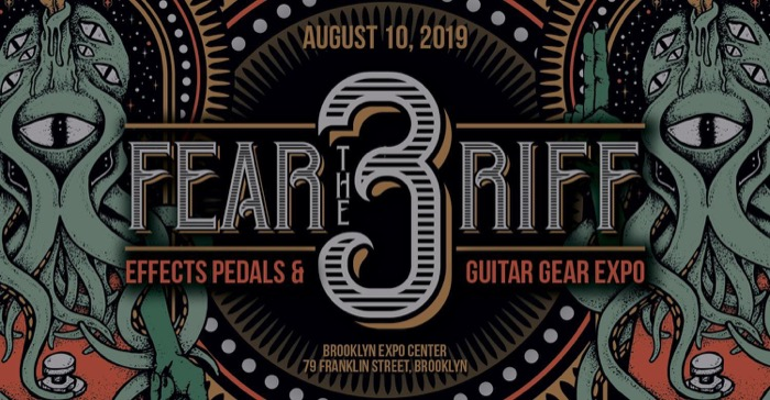 Fear The Riff: NYC's Effects Pedal & Guitar Expo