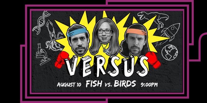 VERSUS: Fish vs. Birds