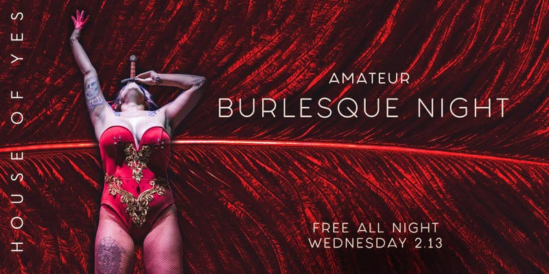 Amateur Burlesque Night!