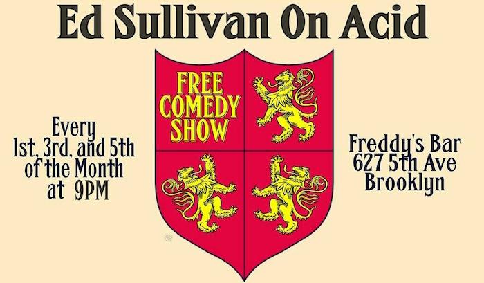 Ed Sullivan on Acid: Free Comedy Show