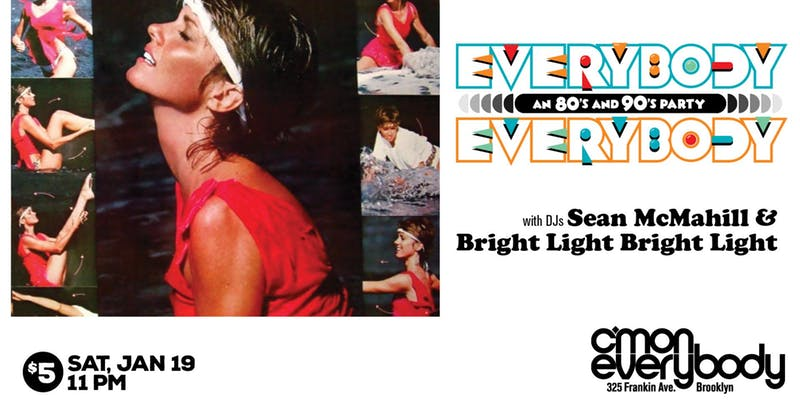 Everybody, Everybody - an 80s and 90s party