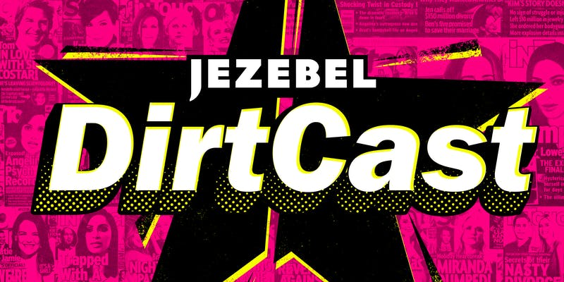 Jezebels Dirtcast