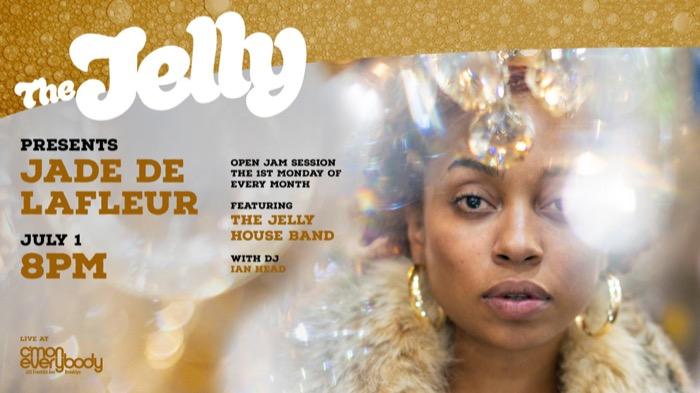 The Jelly featuring Jade De LaFleur