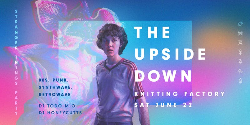 The Upside Down: Stranger Things Party
