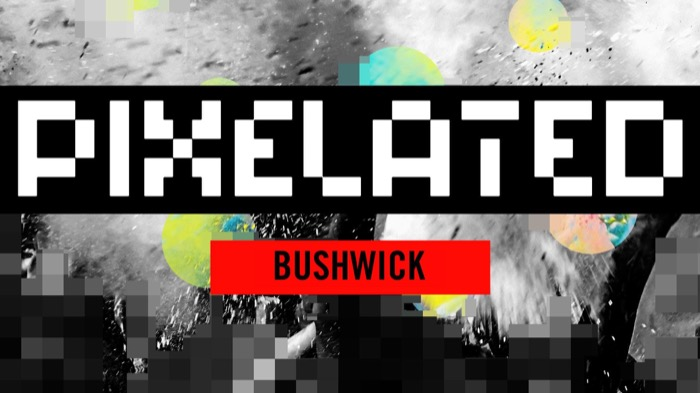 PIXELATED WAREHOUSE PARTY * BUSHWICK
