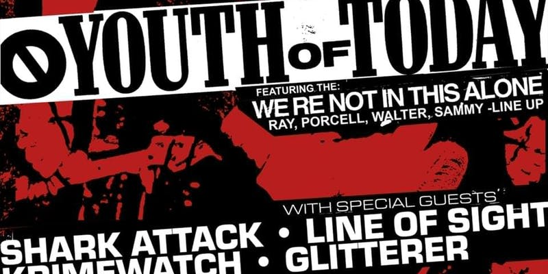 Youth of Today, Shark Attack, Line of Sight, Krimewatch and Glitterer