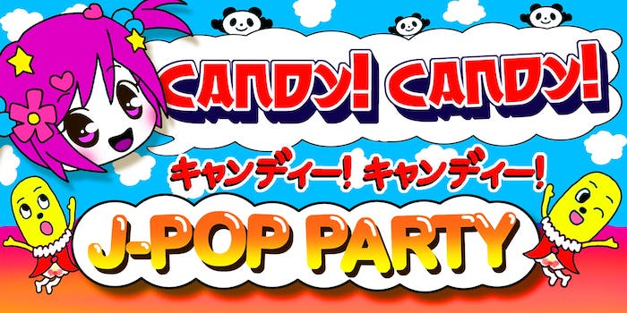 Candy! Candy! [J-Pop Party]