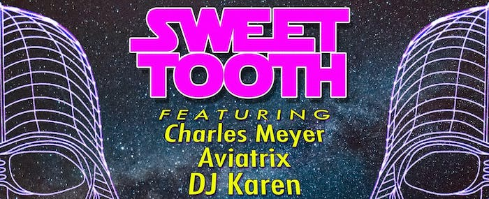 SWEET TOOTH - A CANDY RAVE