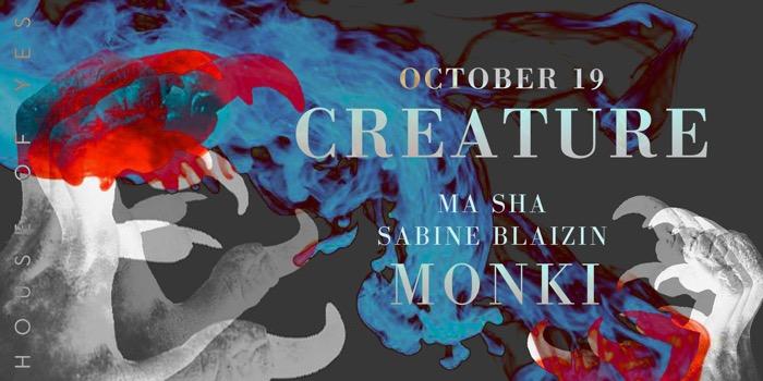 CREATURE with Monki