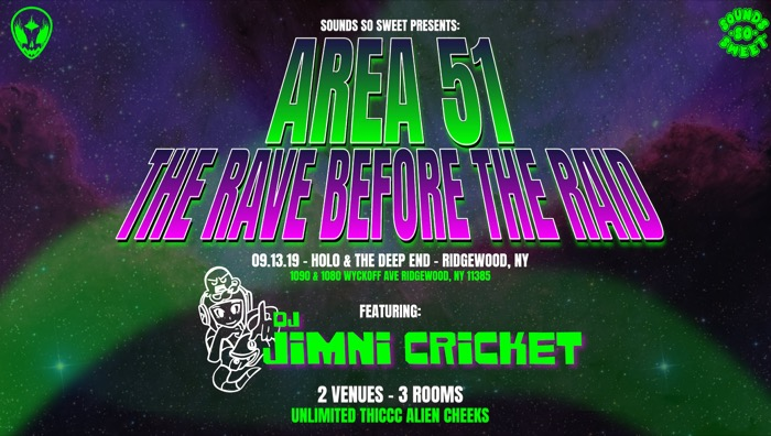 AREA 51 : The Rave Before The Raid