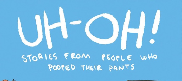 Uh-Oh Stories From People Who Pooped Their Pants
